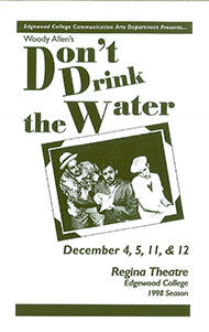 Don't Drink the Water's Poster
