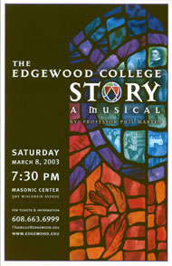 The Edgewood College Story (A Musical)'s Poster