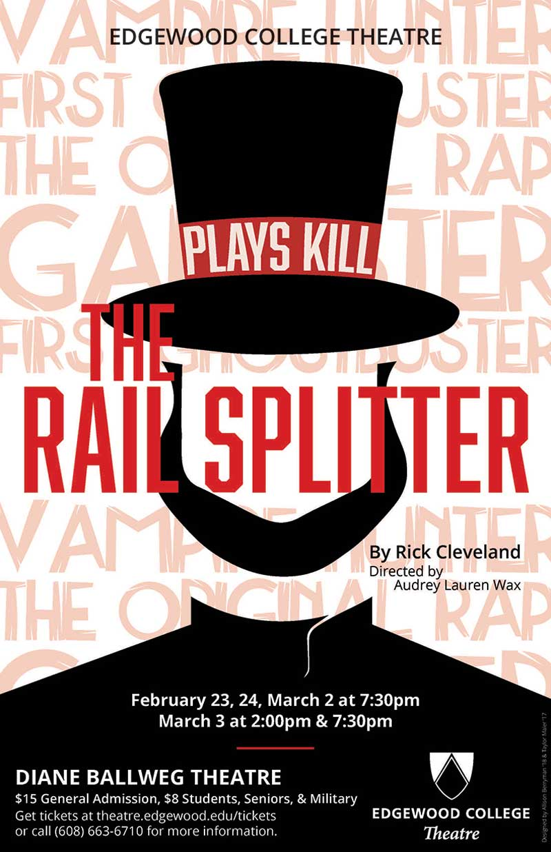 The Rail Splitter's Poster